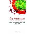 Sin mala uva. Guía de vinos monovarietales de España 2014-2015