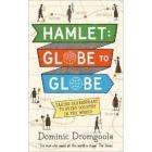 Hamlet. Globe to Globe