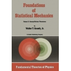 Foundations of Statistical Mechanics: Volume II: Nonequilibrium Phenomena