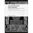 La escritura inacabada: continuaciones literarias y creación en España (siglos XIII-XVII)