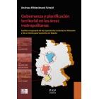 Gobernanza y planificación territorial en las áreas metropolitanas. Análisis comparado de las experiencias recientes en Alemania y de su interés para la práctica en España