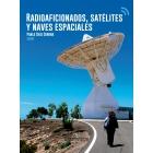 Radioaficionados, satélites y naves especiales