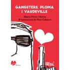 Evento 20/10/2018 - Gàngsters, ploma i vaudeville