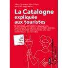 La Catalogne expliquée aux touristes
