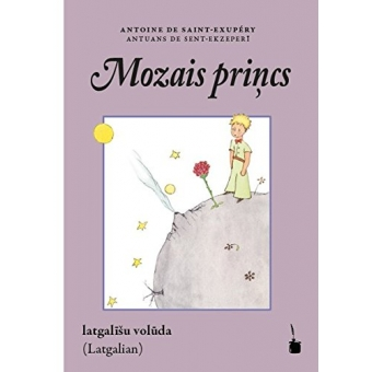 Mozais princs/ El Principito (Latgaliano)