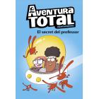 Aventura Total 1. El secret del professor (català)