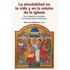 La sinodalidad en la vida y en la misión de la Iglesia (Texto y comentario del documento de la Comisión Teológica Internacional)