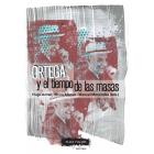 Ortega y el tiempo de las masas