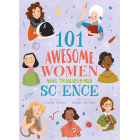 World-Changing Women. 101 Super Scientists (101 Women)