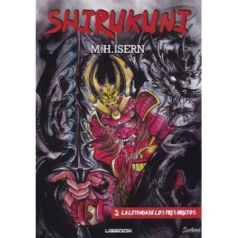 Shirukuni 2. La leyenda de los tres brujos