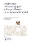 Intervenció psicopedagògica sobre problemes de desadaptació social