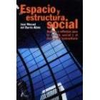 Espacio y estructura social. Análisis y reflexión para la acción social y el desarrollo comunitario