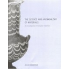 The science and archaeology of materials (An investigation of inorganic materials)