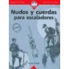 Nudos y cuerdas para escaladores