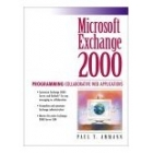 Microsoft Exchange 2000 programming collaborative Web applications
