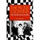 The Pickle clowns : new american circus comedy