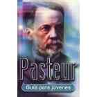 Pasteur. Guía para jovenes