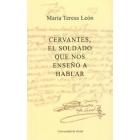 Cervantes, el soldado que nos enseñó a hablar