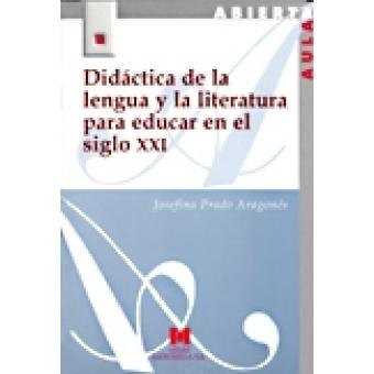 Didáctica de la lengua y la literatura para educar en el siglo XXI