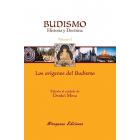 Budismo, historia y doctrina (Vol. I: Los orígenes del budismo)