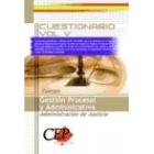Cuestionario Vol. V Cuerpo Gestión Procesal y Administrativa. Administración de Justicia