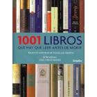 1001 libros que hay que leer antes de morir: relatos e historias de todos los tiempos