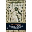 Comprender la Edad Media. La transformación de ideas y actitudes en el mundo medieval