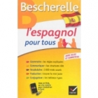 Bescherelle L'espagnol pour tous (avec quiz et exercises)