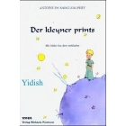 Der kleyner prints/ El Principito (Yidish)