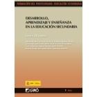 Desarrollo, aprendizaje y enseñanza en educación secundaria Vol.1