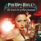 Pin Ups Rule. The erotic art