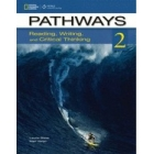 Pathways 2: Reading, Writing, and Critical Thinking (Pathways: Reading, Writing, & Critical Thinking) [