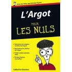 L'Argot pour LES NULS