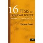 16 tesis de economía política. Interpretación filosófica