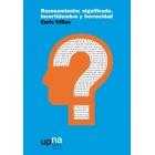 Razonamiento: significado, incertidumbre y borrosidad