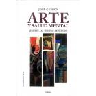 Arte y salud mental. ¿Existen las terapias artísticas?
