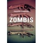 Zombis. Estudio antropológico sobre los muertos vivientes