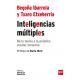 Inteligencias múltiples. De la teoría a la práctica escolar inclusiva