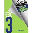 Objetivo aprobar Lengua y Literatura 3 ESO. Edición 2016
