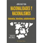 Nacionalidades y nacionalismos. Autonomías, federalismo, autodeterminación