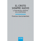 El Cristo siempre nuevo: la posición del contexto en la cristología