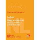 Leibniz: máquinas inteligentes, multiculturalismo y ética de la vida
