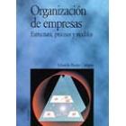 Organización de empresas. (Estructura, procesos y modelos).