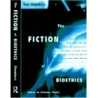 The fiction of bioethics (Cases as literary texts)