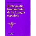 Bibliografía fundamental de la Lengua española