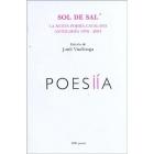 Sol de sal. La nueva poesía catalana. Antología 1976-2001 (Bilingüe)