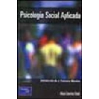 Psicología social aplicada : teoría, método y práctica