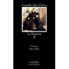 La Regenta, vol. II (Ed. Juan Oleza)