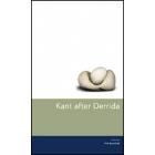 Kant after Derrida