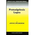 Protoalgebraic Logics